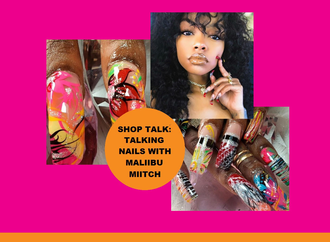 Shop Talk: Talking Nails With Maliibu Miitch